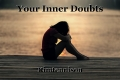 Your Inner Doubts