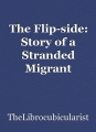 The Flip-side: Story of a Stranded Migrant worker