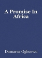 A Promise In Africa