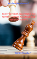 THE STRATEGIST: MASTERING THE ART OF EFFECTIVE PLANNING AND DECISION MAKING