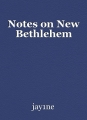 Notes on New Bethlehem