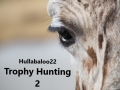 Trophy Hunting 2