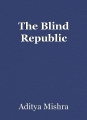 The Blind Republic
