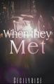 when they met