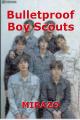 Bulletproof Boy Scouts