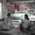 Secrets of a Dorm Girl A novel