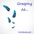 Grasping At...