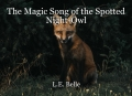 The Magic Song of the Spotted Night-Owl