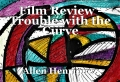 Film Review - Trouble with the Curve