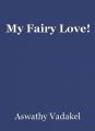 My Fairy Love!