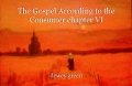 The Gospel According to the Consumer chapter VI
