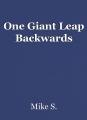 One Giant Leap Backwards