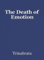 The Death of Emotion
