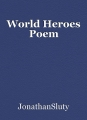 World Heroes Poem