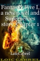 Fantastic Five I, a new novel and Superheroes story, Chapter 1