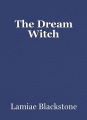 The Dream Witch