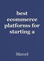 best ecommerce platforms for starting a multi-vendor marketplace