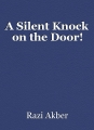 A Silent Knock on the Door!