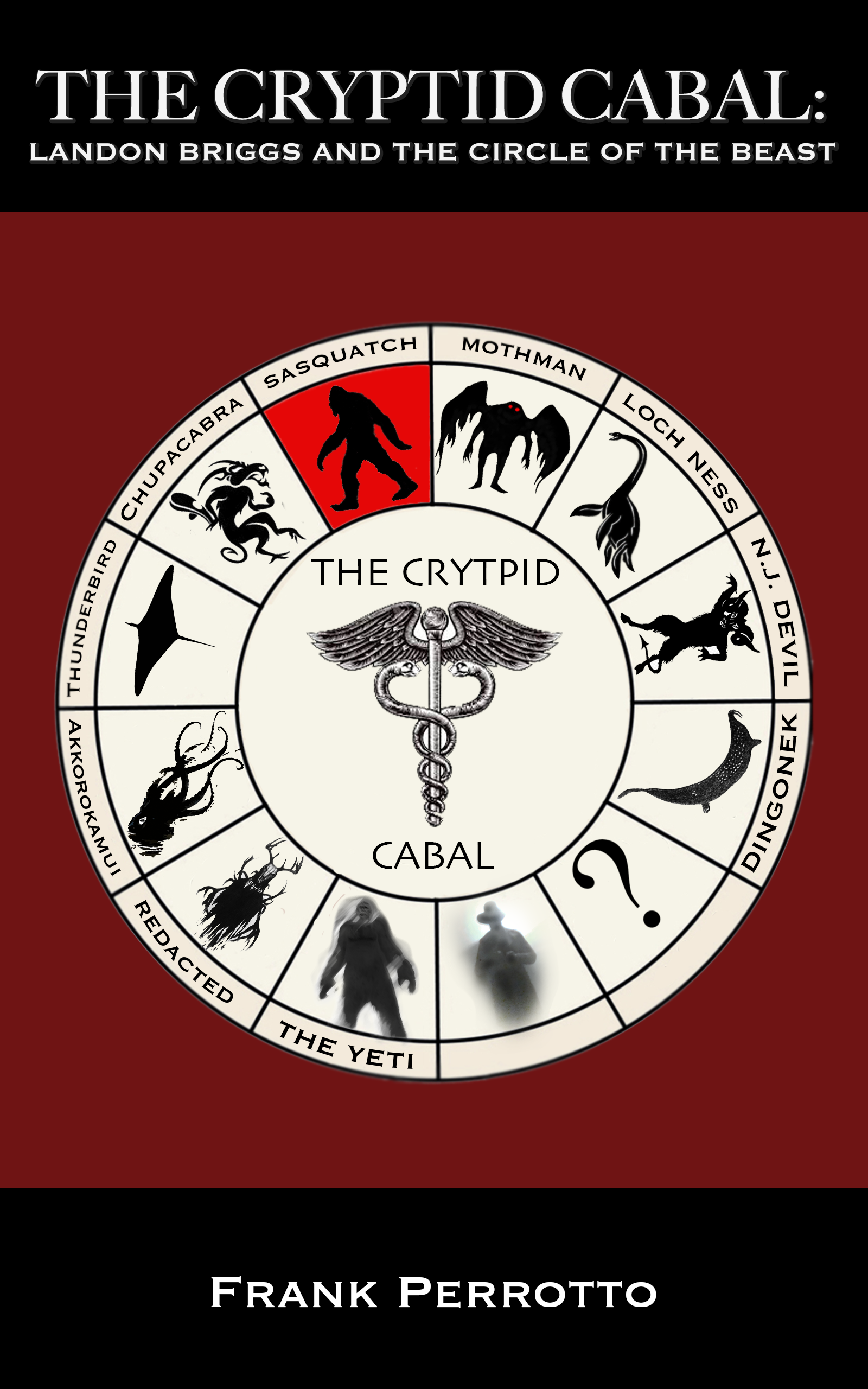 The Cryptid Cabal: Landon Briggs and the Circle of the Beast