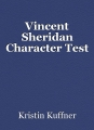 Vincent Sheridan Character Test