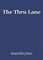 The Thru Lane