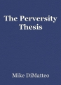 The Perversity Thesis
