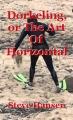 Dorkeling, or The Art Of Horizontal Rockclimbing