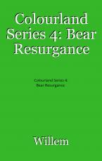 Colourland Series 4: Bear Resurgance