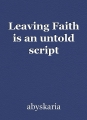 Leaving Faith is an untold script