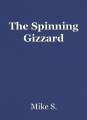 The Spinning Gizzard