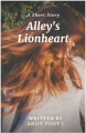 ALLEY'S LIONHEART
