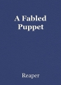 A Fabled Puppet