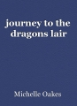 journey to the dragons lair