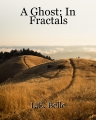 A Ghost: In Fractals