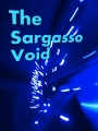 The Sargasso Void