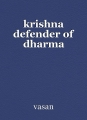 krishna defender of dharma