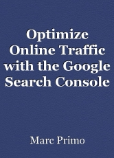 Optimize Online Traffic with the Google SearchConsole