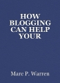 HOW BLOGGING CAN HELP YOUR BUSINESS GROW IN2020