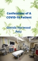 Confessions Of A COVID-19 Victim