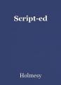 Script-ed