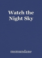 Watch the Night Sky