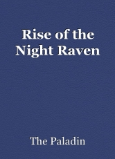 Rise of the Night Raven