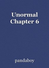 Unormal Chapter 6