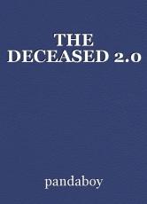 THE DECEASED 2.0