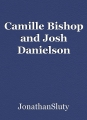 Camille Bishop and Josh Danielson