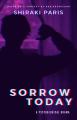 Sorrow Today