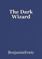 The Dark Wizard