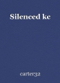 Silenced kc
