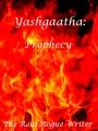 Yashgaatha: Prophecy.