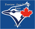 Preview: Jays Versus Rays